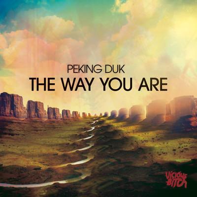 PekingDukTheWayYouAre