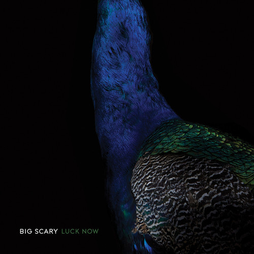 "Big Scary - ""Luck Now"""