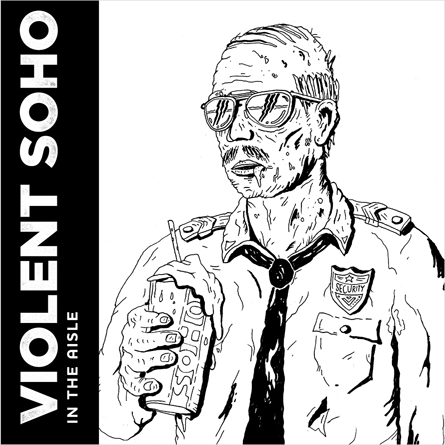 Violent Soho - 'In The Aisle'