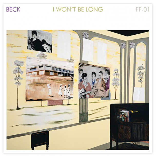 Beck - 'I Won't Be Long'